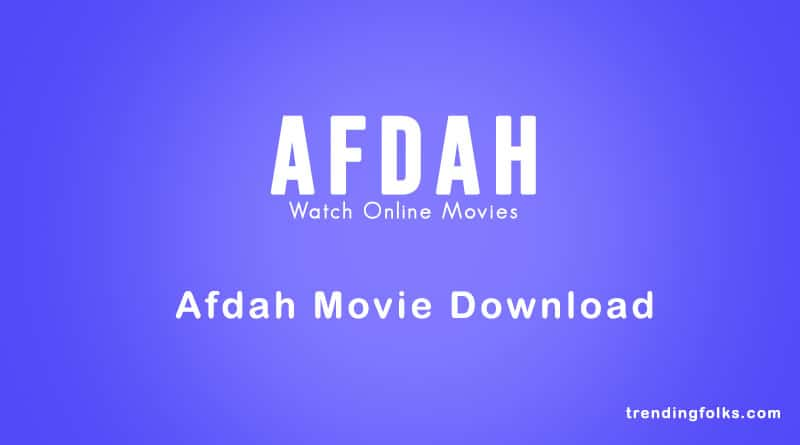 Download Afdah Movies